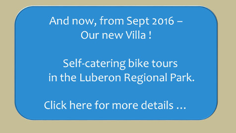 New from Sept'16! The Villa - self-catering bike tours in the Luberon